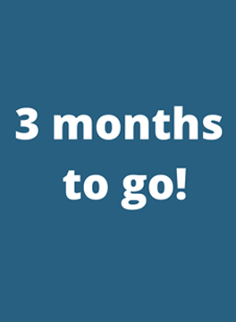 Three months to go